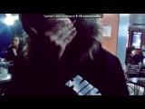 «Я и мои  любимые люди*» под музыку Hathaway Brown из моя няня вампир - Girl Next Door . Picrolla
